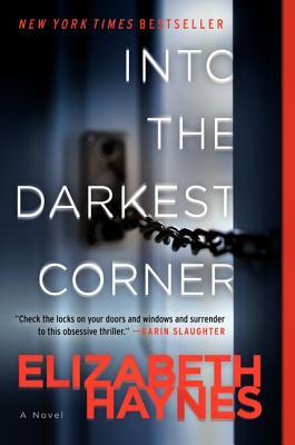 'Into the Darkest Corner' By Elizabeth Haynes.