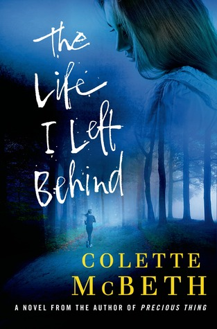 'The Life I left Behind' by Colette MacBeth.