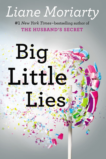'Big Little Lies' by Liane Moriarty.