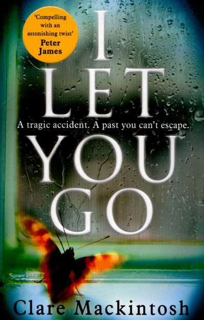 'I Let You Go' by Clare Mackintosh.