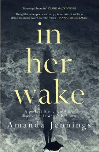 'In Her Wake' by Amanda Jennings